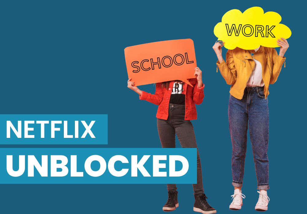 netflix unblocked school work